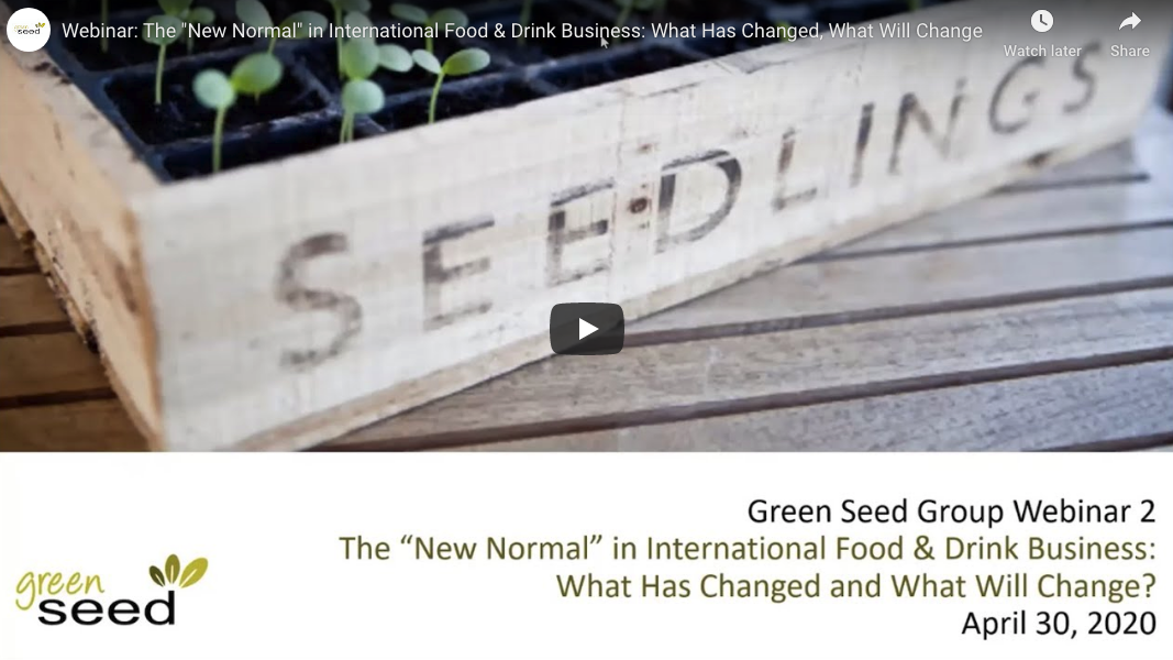 """Webinar: The """"New Normal"""" in International Food & Drink Business: What Has Changed, What Will Change"""
